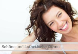 Schöne und ästhetische Zähne | Zahnarzt Nürnberg